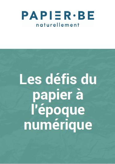Les défis du papier à l'époque numérique