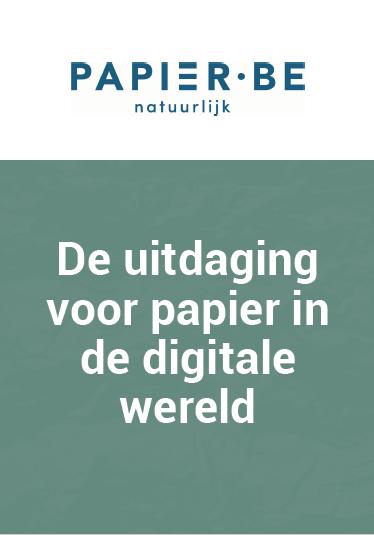De uitdaging voor papier in de digitale wereld